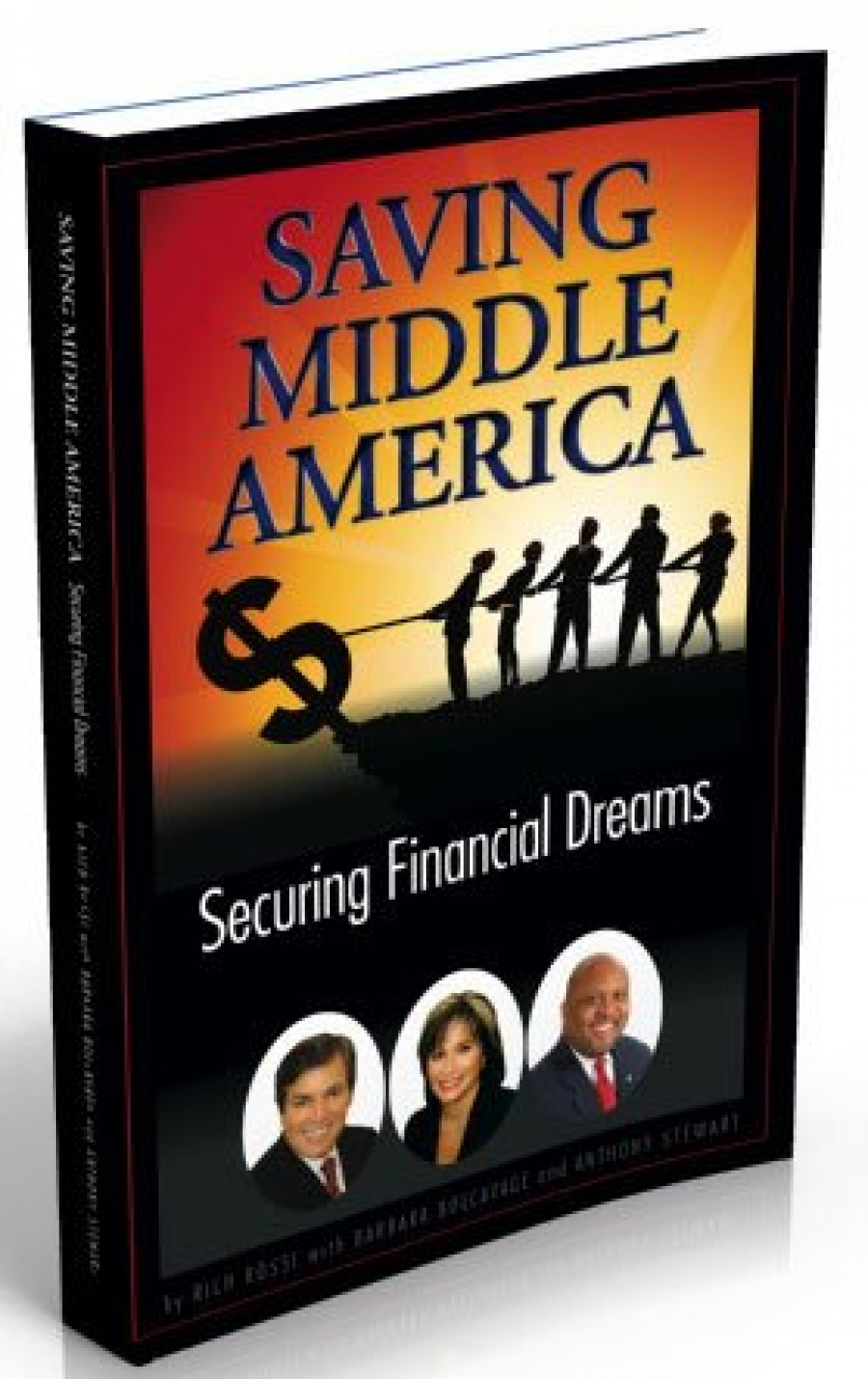 Saving Middle America Securing Financial Dreams